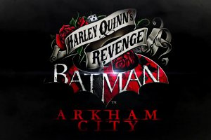 Revisiting Arkham City with Harley's Revenge