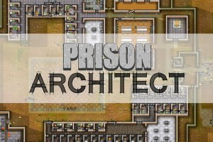 Prison Architect Gets Final Release In October For Good Behaviour