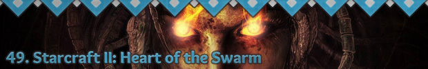 49. StarCraft II: Heart of the Swarm