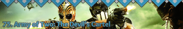 75. Army of Two: Devil's Cartel