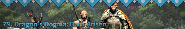 79. Dragon's Dogma: Dark Arisen
