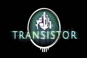 PlayStation 4: Supergiant Games Confirms May 20th As Release Date For Transistor