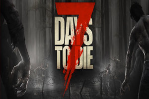 7 Days To Die Will Now Release July 1st On PS4 And Xbox One