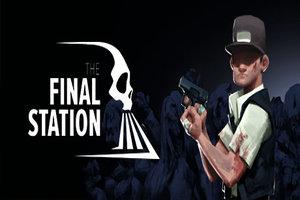 The Final Station Will Release On August 30th For PS4 And PC