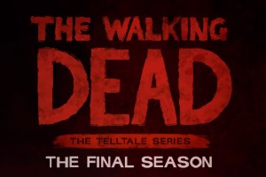 Telltale's The Walking Dead: The Final Season Has A Teaser Trailer
